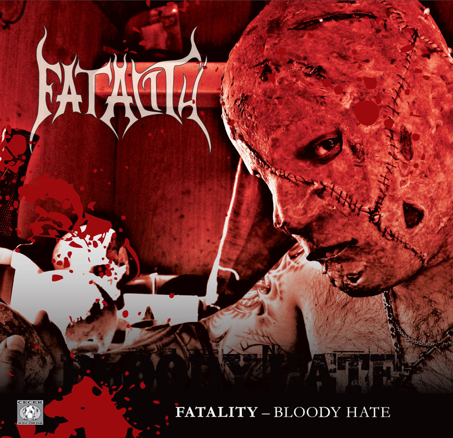Fatality - Bloody Hate