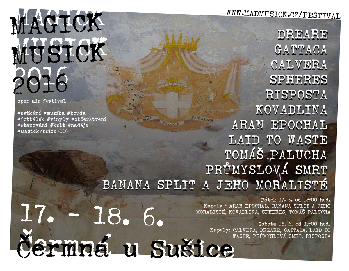 MAGICK MUSICK 2016 open air festival