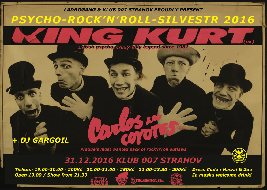 King Kurt (uk) - Klub 007 Strahov - Silvestr 2016