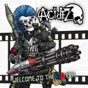 ACIDEZ - Welcome To The 3D Era - LP - pr�v� vy�lo