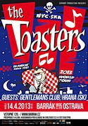LEGEND�RN� THE TOASTERS Z NEW YORKU T�M�� PO ROCE OP�T V OSTRAV�!