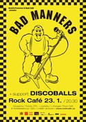 BAD MANNERS (UK) + support: DISCOBALLS