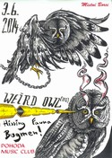 WEIRD OWL (usa) + BUGMEN + HISSING FAUNA