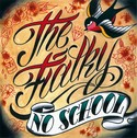 Obal nov� sedmi�ky �NO SCHOOL� od THE FIALKY nakreslil Tarlito z One love tattoo!