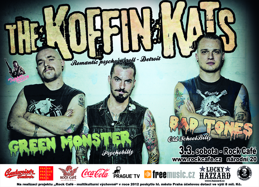 Koffin Kats, Green Monster, Bad Tones 3.3. v Rock Cafe