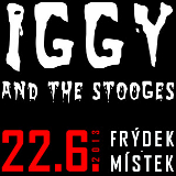 Iggy and the Stooges ve Fr�dku-M�stku