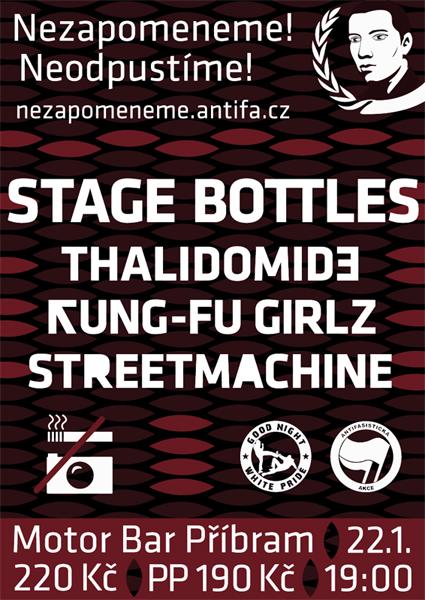 Nezapomeneme! Neodpustíme! Koncert: Stage Bottles, ThaliDome, Kung-Fu Girlz, StreetMachine– Motor Bar Příbram, 22. ledna 2011, 19:00