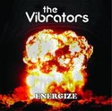 THE VIBRATORS: Energize