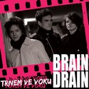 BRAIN DRAIN -  Trnem ve voku